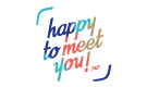 Happy To Meet You